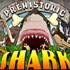 Tarih Öncesi Köpek Balığı oyunu