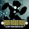 Koş Robo Koş oyunu