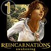 Reankarnasyon Uyanış: Bölüm 1 oyunu
