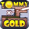 Tommy Gold oyunu